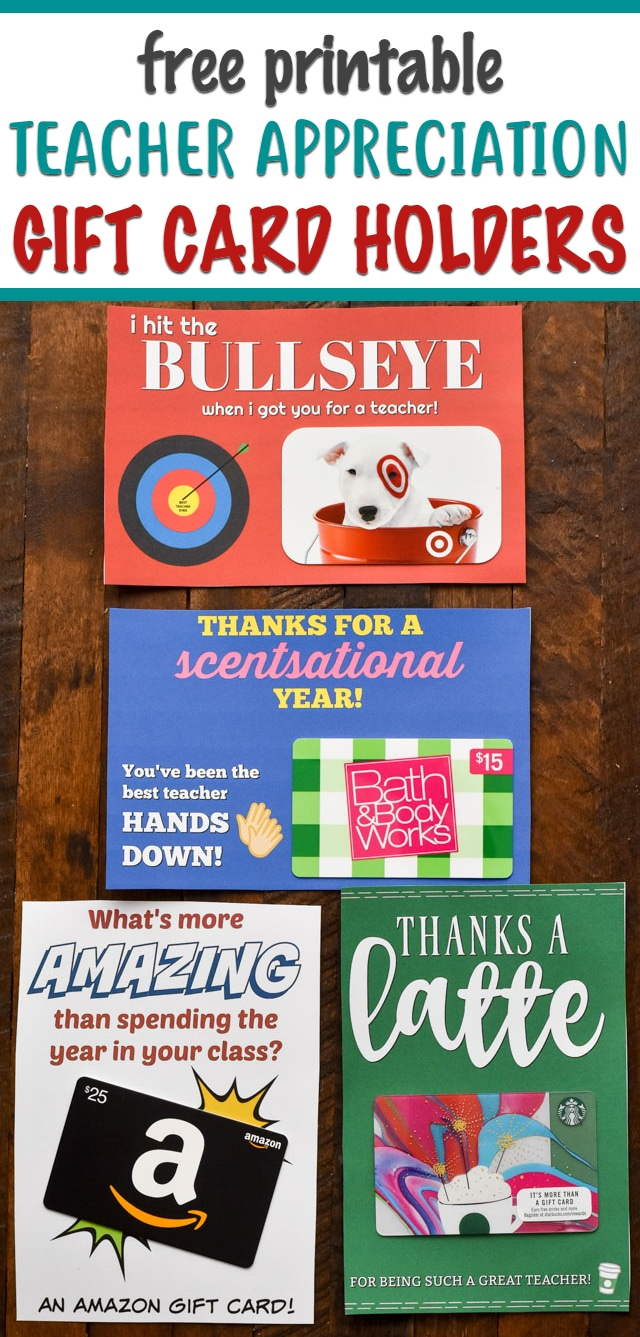 Teacher Appreciation FREE Printable Gift Card Holders! Fun gift card holders for Amazon, Starbucks, Bath & Body, and Target!