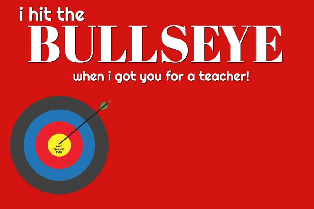 I hit the BULLSEYE when I got you for a teacher FREE PRINTABLE gift card holder!