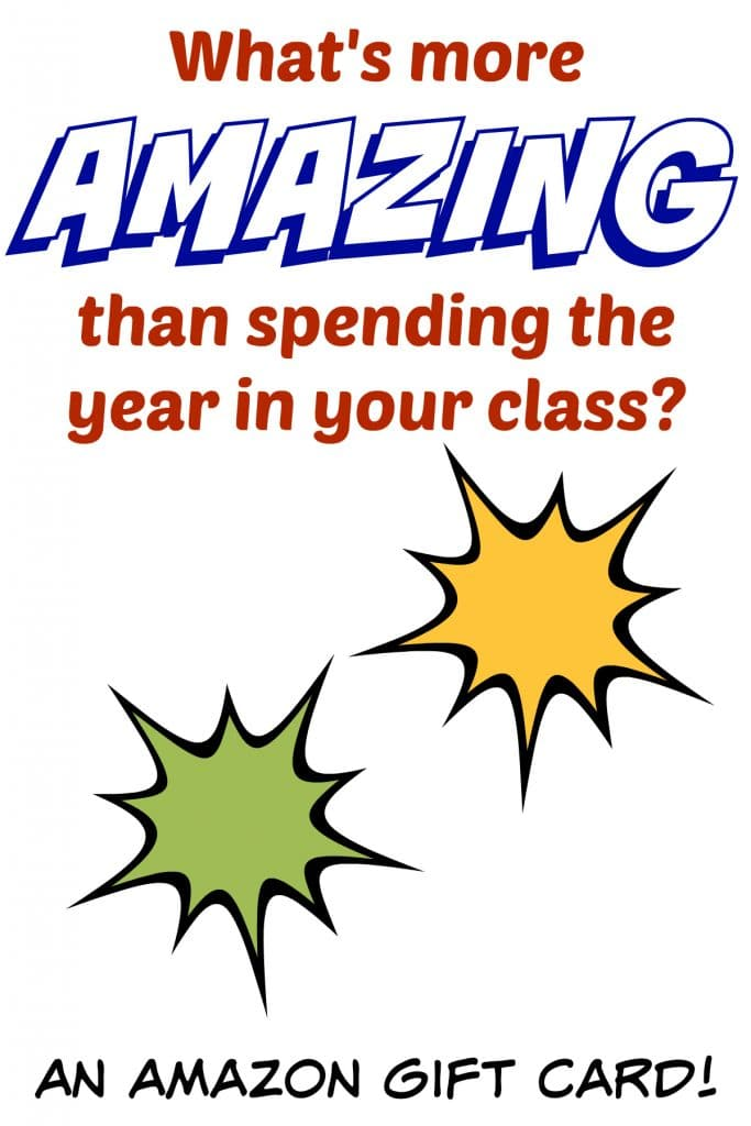 What's more AMAZING than spending the year in your class? FREE PRINTABLE gift card holder!