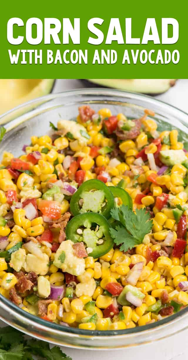 This easy Corn Salad recipe has bacon and avocado and a spicy chipotle dressing! It's the perfect side salad.