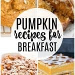 pumpkin recipes for breakfast collage