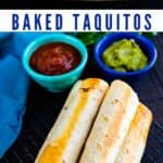 Photo collage of baked taquitos with recipe title in middle of photos