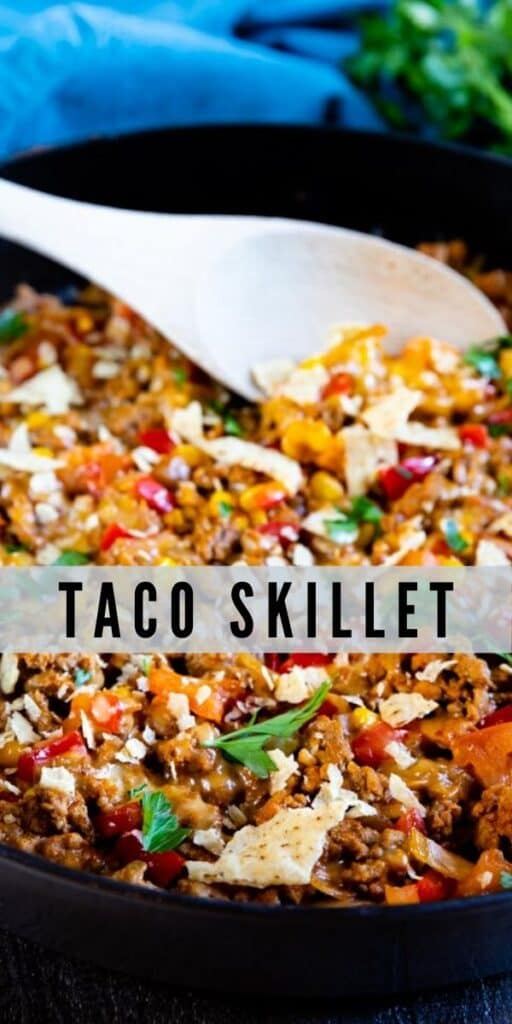 Taco skillet shot with spoon in the pan and text