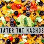 Overhead shot of tater tot nachos with text