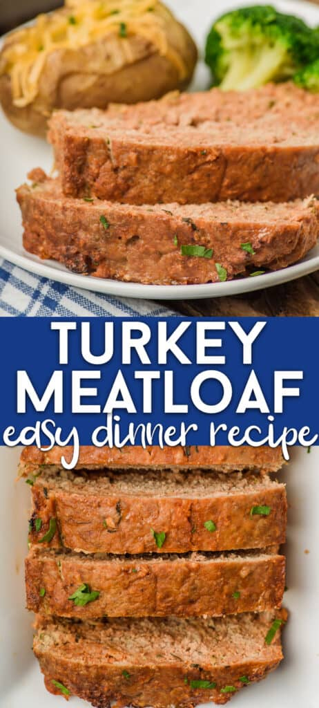 collage of two photos with turkey meatloaf and words in between