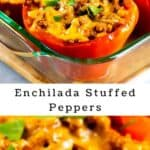 Photo collage of enchilada stuffed peppers with recipe title in middle