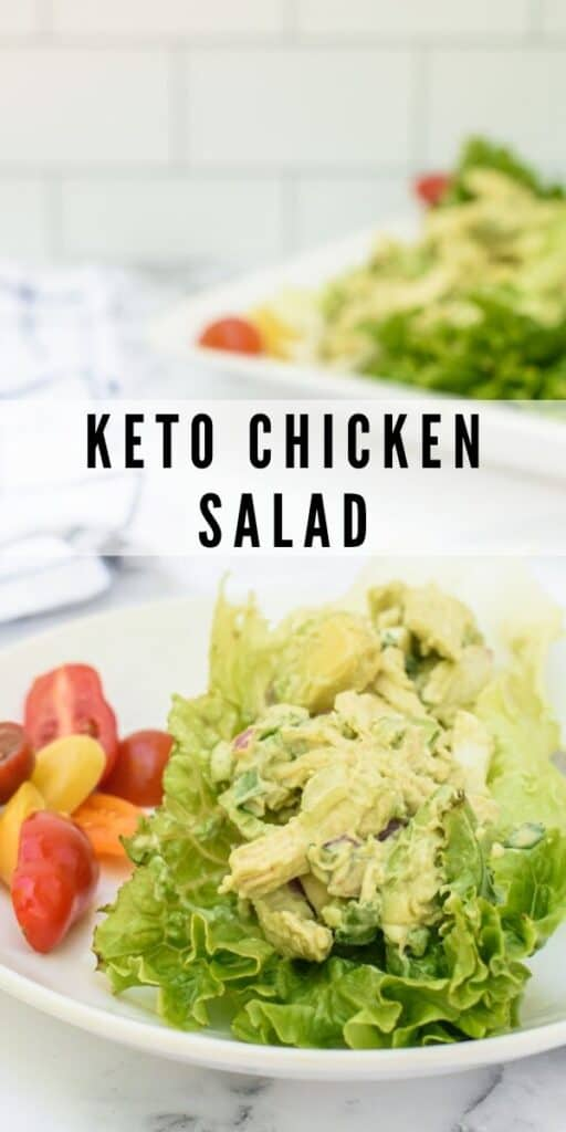 Keto chicken salad in a lettuce wrap on a white plate with tomatoes and more lettuce wraps in background and recipe title in middle of image
