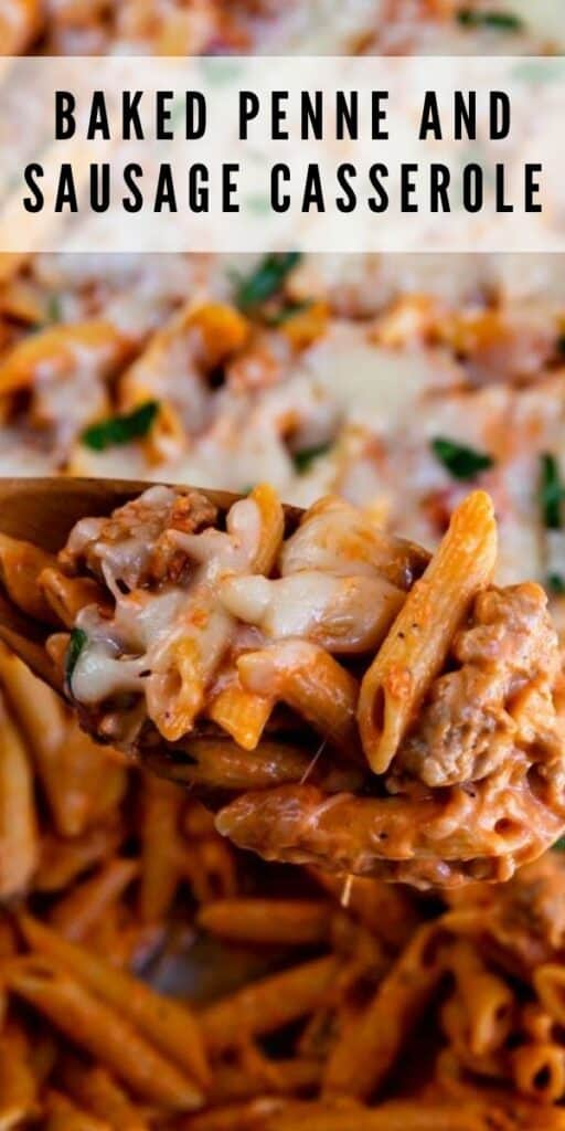 Baked penne casserole being scooped out of casserole dish with recipe title on top of image