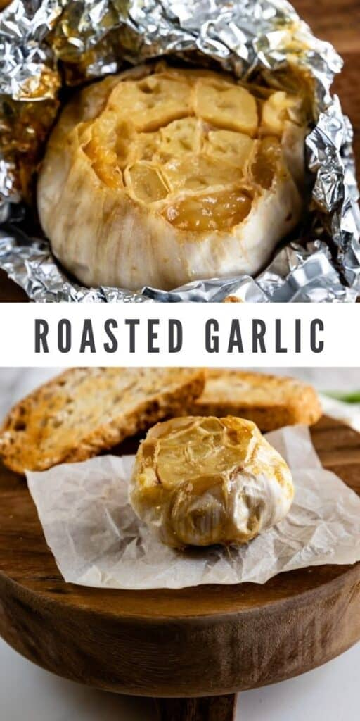 Photo collage of roasted garlic with recipe title in between two photos