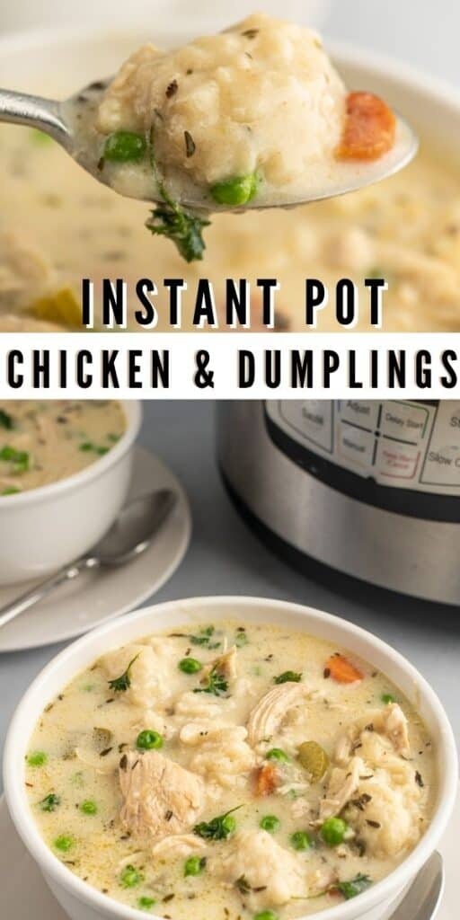 Photo collage of instant pot chicken and dumplings with recipe title in middle of two photos
