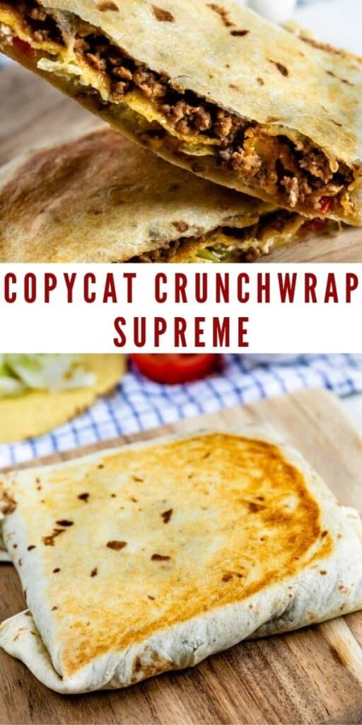 Photo collage of copycat crunchwrap supreme with recipe title in middle of photos