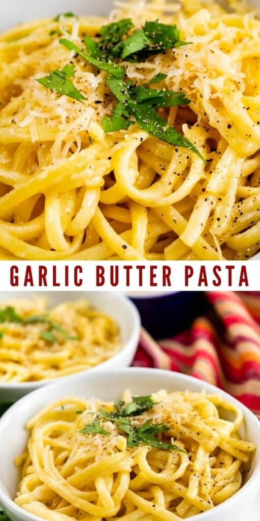 Photo collage of garlic butter pasta with recipe title in middle of two photos