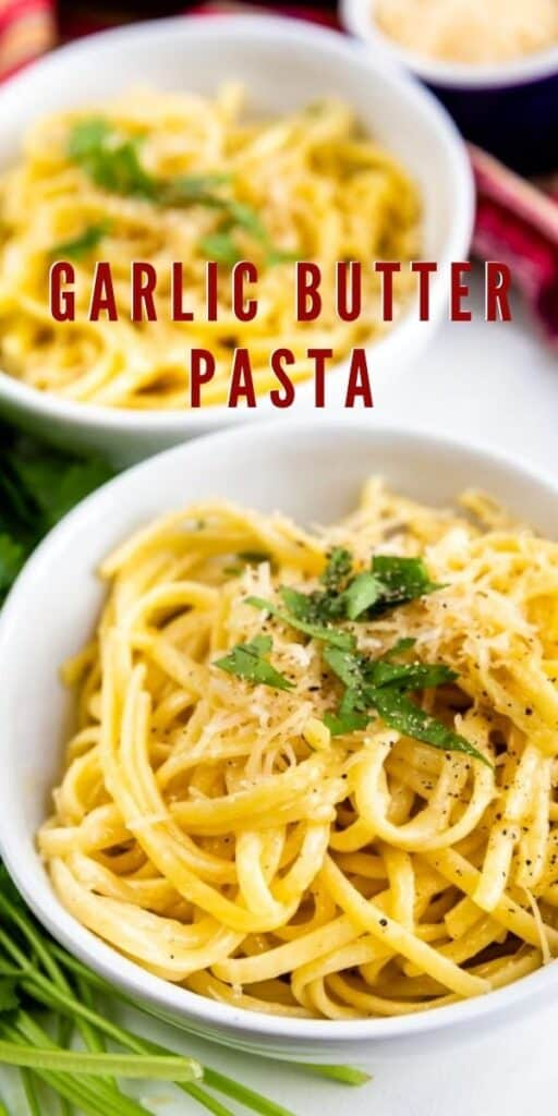Two bowls of garlic butter pasta with red striped dish towel in background with recipe title on top of image