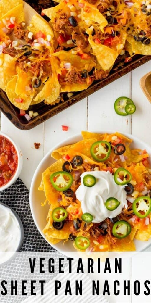 Overhead view of plate of vegetarian sheet pan nachos with toppings and full sheet pan in background with recipe title on bottom of image