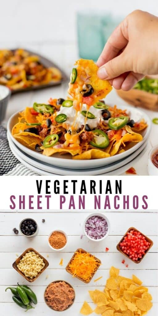 Collage of photos showing vegetarian sheet pan nachos with recipe title in the middle of two photos