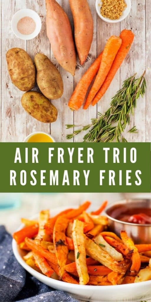 Photo collage showing ingredients for air fryer fries and finished fries with recipe title in middle of two photos