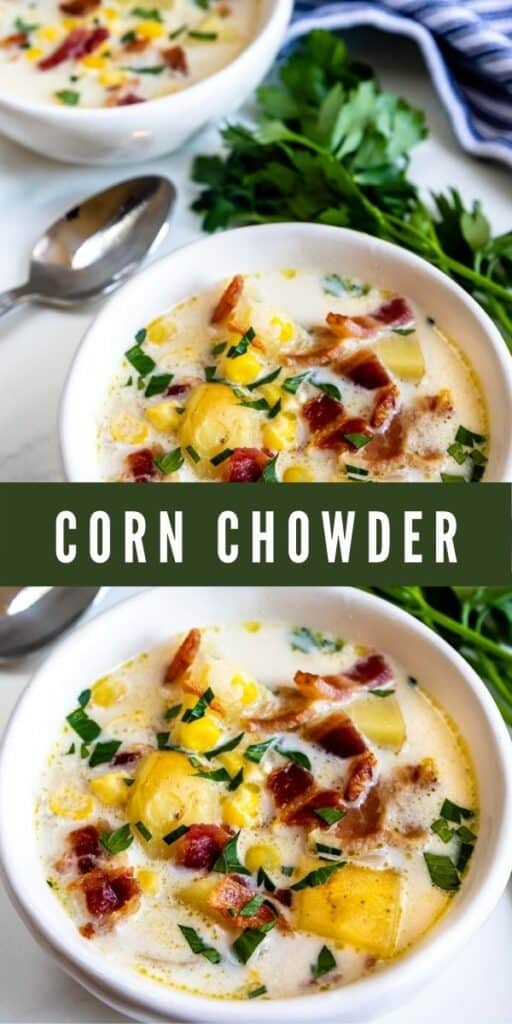 Two photos in a collage showing corn chowder with recipe title in middle of photos