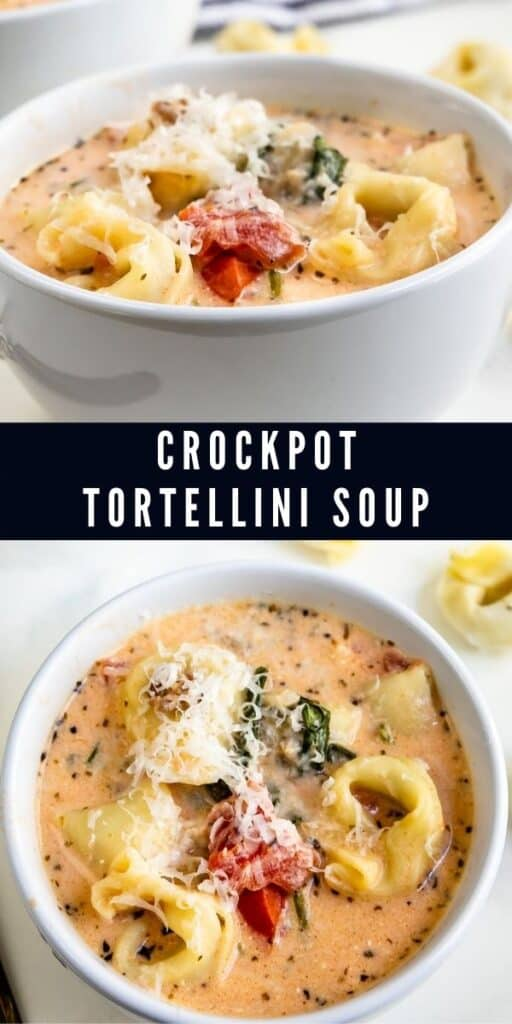 Two photo collage of tortellini soup with recipe title in middle of photos