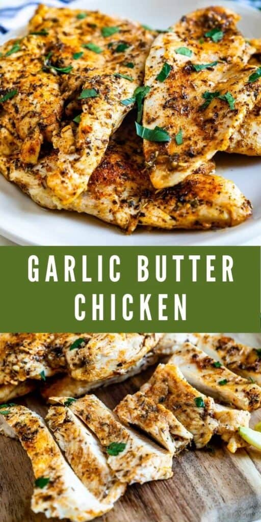 Photo collage of garlic butter chicken with recipe title in middle of photos