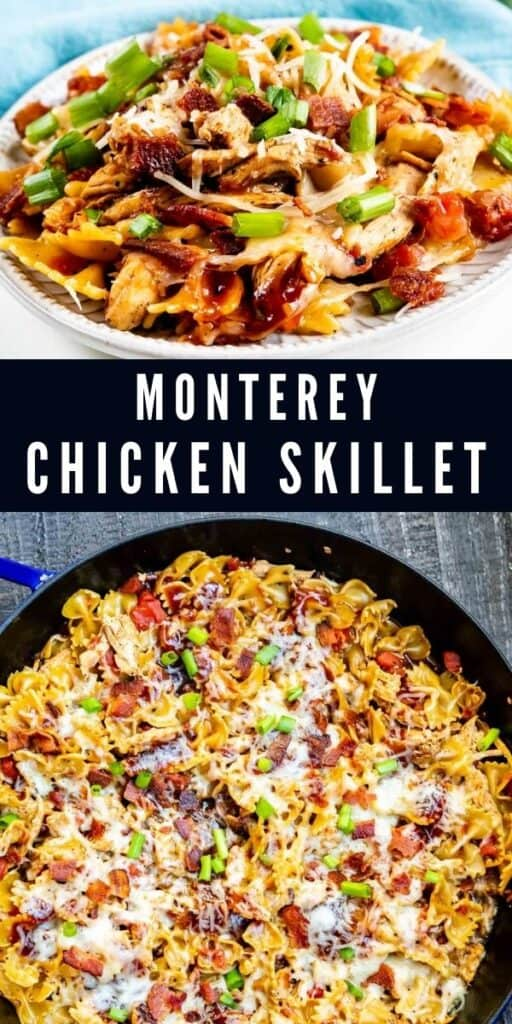 Monterey chicken skillet photos in a collage with recipe title in the middle