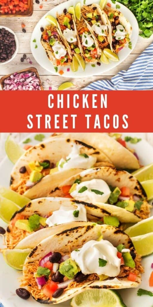 Photo collage of chicken street tacos with recipe title in the middle of photos