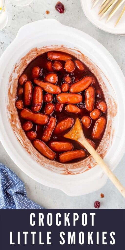 Overhead shot of little smokies in a white crockpot with recipe title on bottom of image