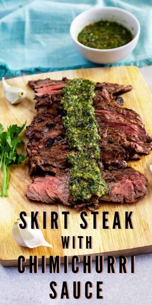 Sliced skirt steak on a cutting board with chimichurri sauce on top and recipe title below cutting board