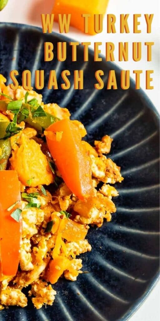 Overhead close up shot of WW turkey butternut squash saute with recipe title on top of image