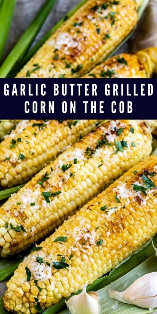 Four grilled corn on the cobs with recipe title on top of image