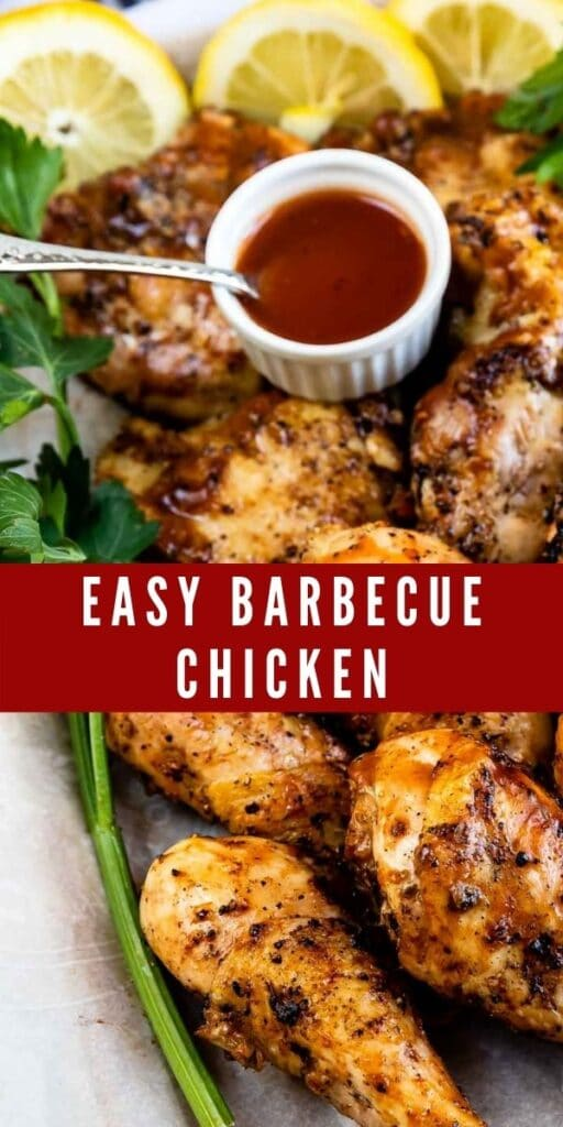 Easy barbecue chicken with dipping sauce, lemon slices and parsley with recipe title in middle of image