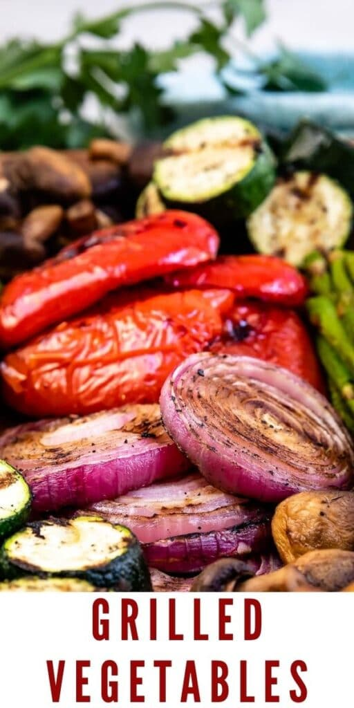 Close up shot of grilled vegetables with recipe title on the bottom of photo