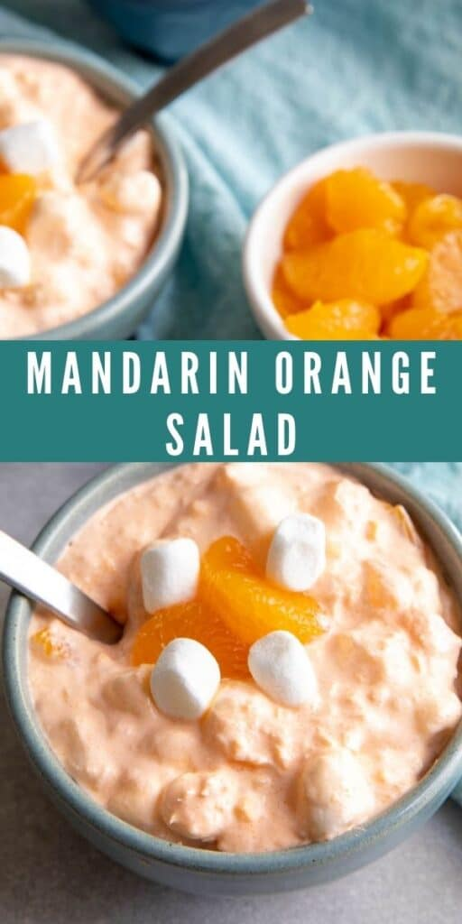 Two bowls of mandarin orange salad topped with mini marshmallows and mandarin oranges with recipe title in middle of photo
