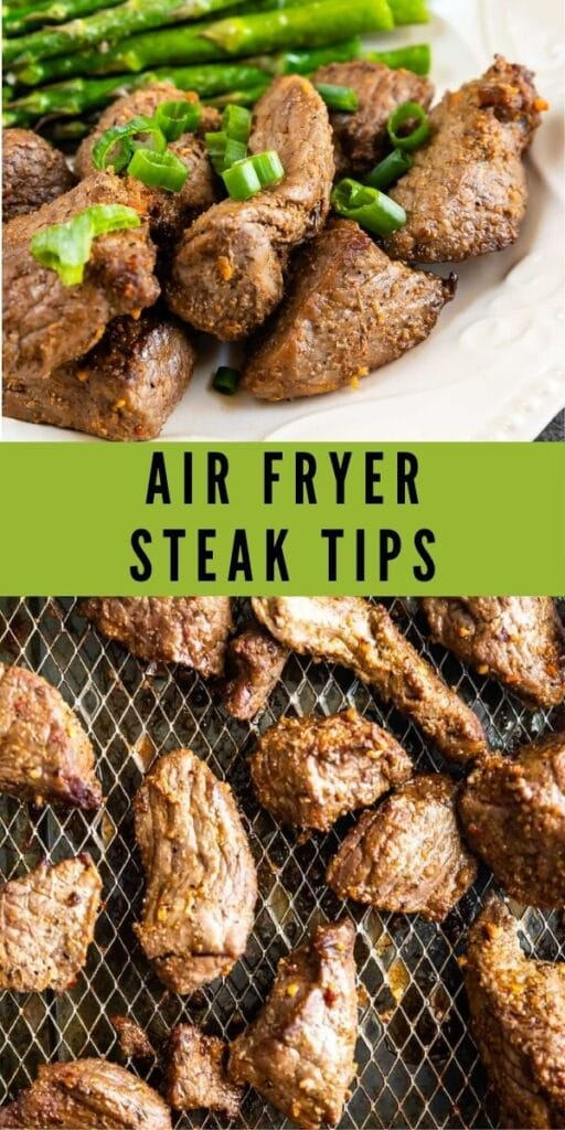 Collage of air fryer steak tips with recipe title in between two photos