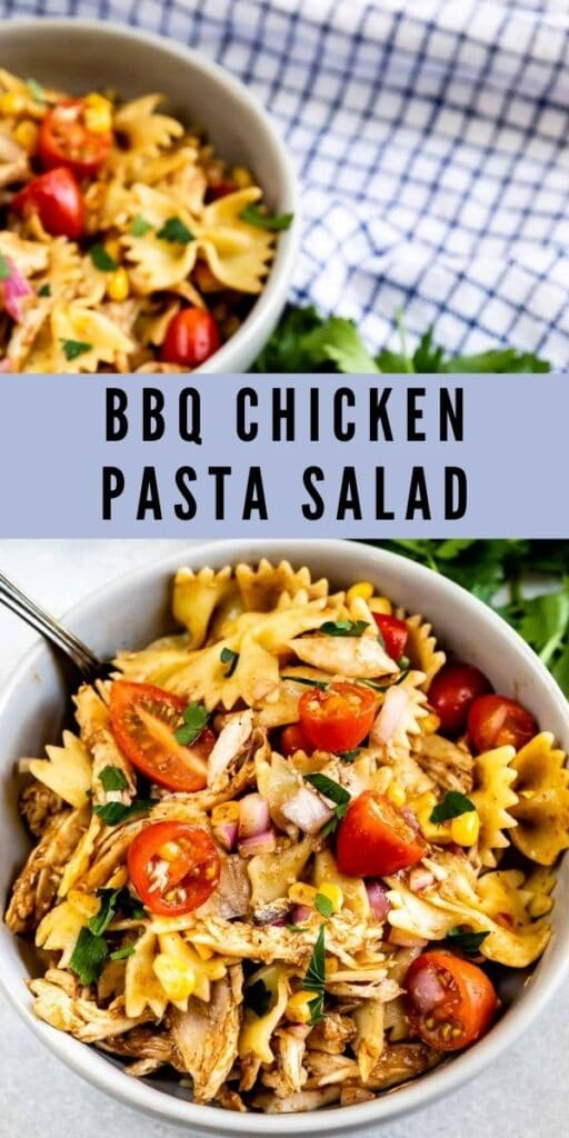 Two bowls full of BBQ chicken pasta salad with recipe title in middle of photo