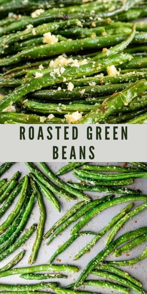 Photo collage of roasted green beans with recipe title in the middle of photos