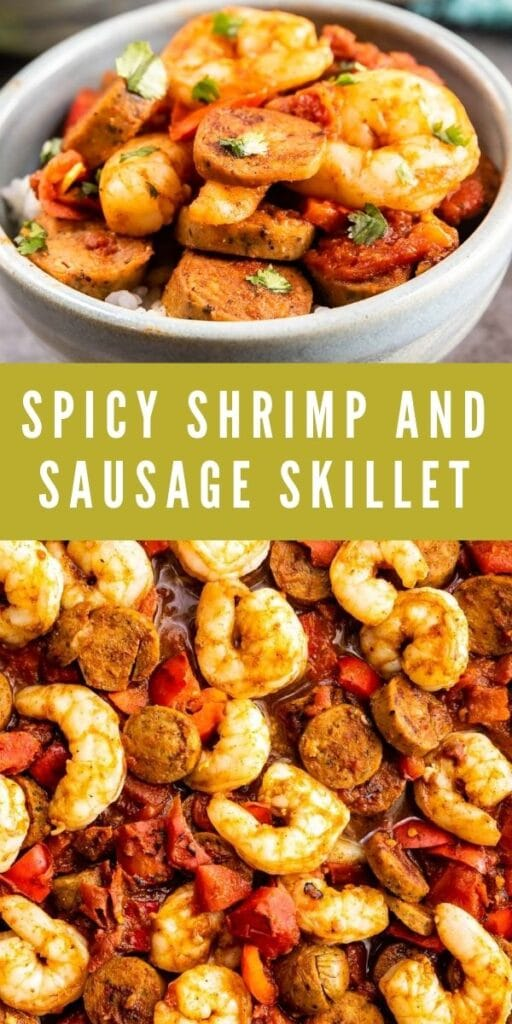 Photo collage of spicy shrimp and sausage skillet with recipe title in the middle of photos