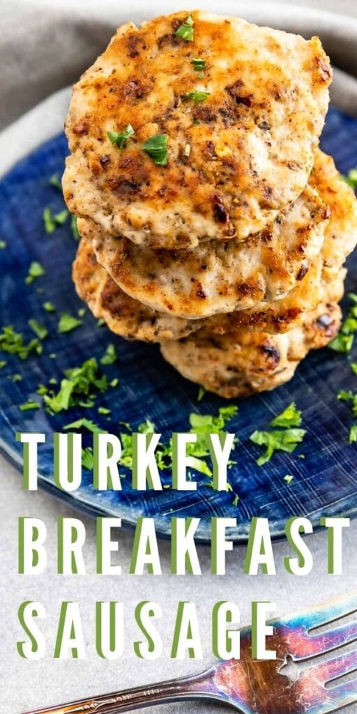 Stack of turkey breakfast sausage on a blue plate with recipe title on the bottom of photo