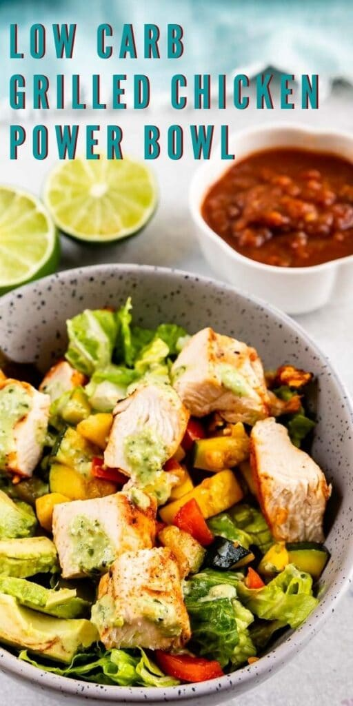 Low carb grilled chicken power bowl with recipe title on top of image