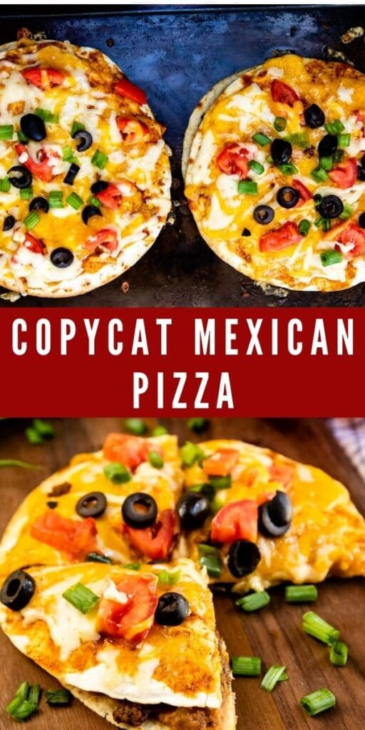 Photo collage of copycat mexican pizza with recipe title in the middle of two photos