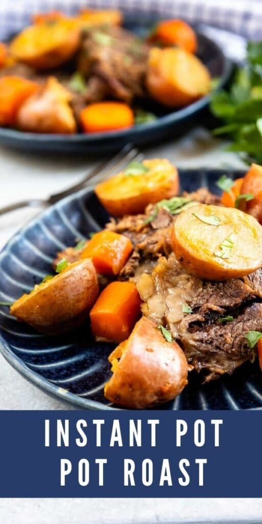 Two plates of instant pot pot roast with recipe title on the bottom of photo
