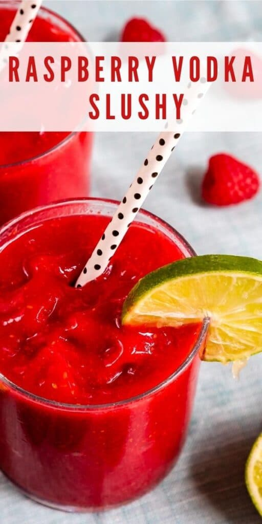 Two glasses of raspberry vodka slushies with recipe title on the top of photo