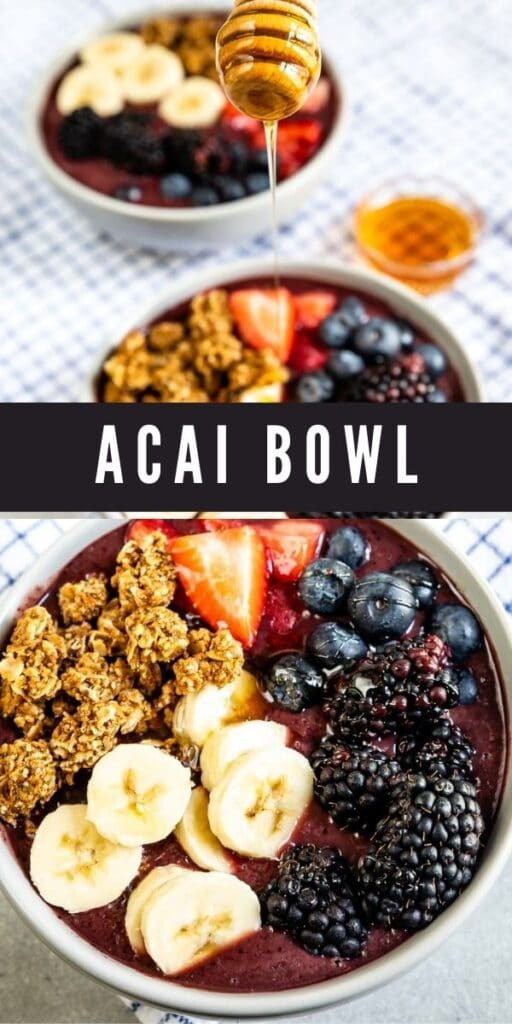 Photo collage of acai bowl with recipe title in the middle of two photos